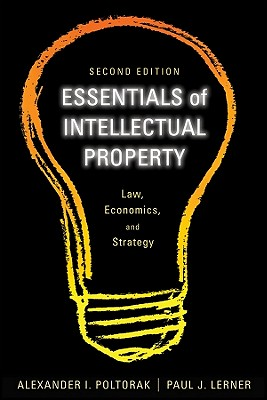 Essentials of Intellectual Property By Poltorak, Alexander/ Lerner, Paul J.