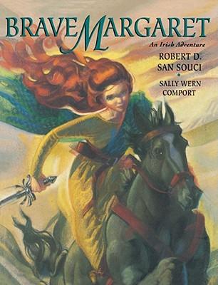 Brave Margaret By San Souci, Robert D./ Comport, Sally Wern (ILT)
