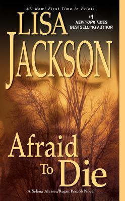 Afraid to Die By Jackson, Lisa